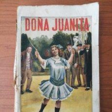 Libros antiguos: DOÑA JUANITA. DE AZAR Y AZPE. RAMÓN SOPENA 1930. NOVELA HISTORIA Y POPULAR.. Lote 262354980