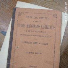 Libros antiguos: CONJUGACIÓN COMPLETA DE TODOS LOS VERBOS IRREGULARES CASTELLANOS, F. GÓMEZ DE SALAZAR. L.14508-1190. Lote 262441150
