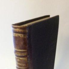 Libros antiguos: 1860 - R. ORTEGA FRÍAS - EL TROVADOR - PRIMERA ED.. Lote 262460310