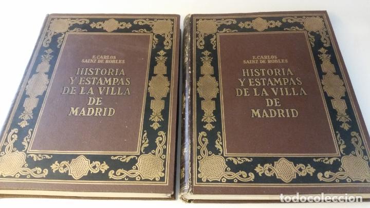 Libros antiguos: 1933 - SAINZ DE ROBLES - Historias y estampas de la Villa de Madrid - 2 TOMOS, 1ª ED. - Foto 2 - 262460440