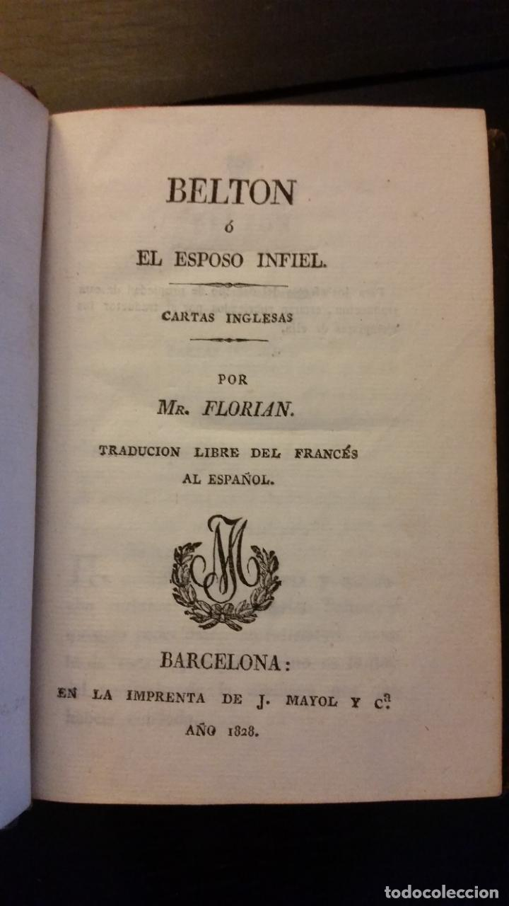 Libros antiguos: 1828 - FLORIAN - Belton ó El esposo infiel (Cartas inglesas) + El tejedor y el visir - Foto 2 - 262460655