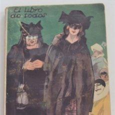 Libros antiguos: EL MALEFICIO DE LA U - PEDRO DE REPIDE - EL LIBRO DE TODOS Nº 12 - AÑO 1928 - EDITORIAL COMOPOLIS. Lote 262464355
