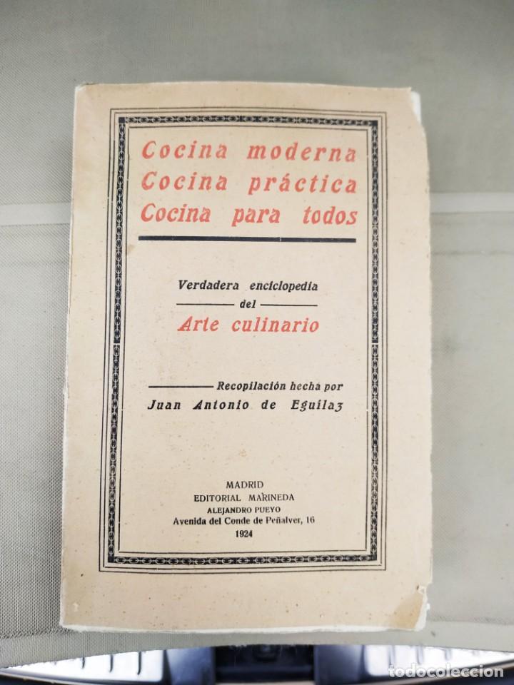 1924. COCINA MODERNA, COCINA PRÁCTICA, COCINA PARA TODOS - JUAN ANTONIO DE EGUILAZ (Libros Antiguos, Raros y Curiosos - Cocina y Gastronomía)