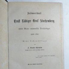Libros antiguos: A. GRAFEN THÜRHEIM. ERNST RÜDIGER GRAF STARHEMBERG 1683 VIENS RUHMVOLLER BERTHEIDIGER. 1882.. Lote 262512385