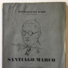 Libros antiguos: SANTIAGO MARCO. - FOLCH I TORRES, JOAQUIM. DEDICAT.. Lote 123188846