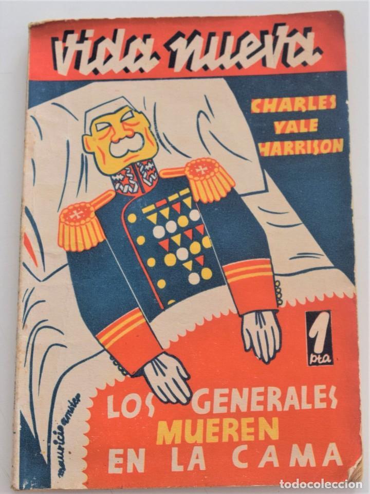 LOS GENERALES MUEREN EN LA CAMA - CHARLES YALE HARRISON - VIDA NUEVA Nº 9 - EDITORIAL FENIX 1933 (Libros antiguos (hasta 1936), raros y curiosos - Literatura - Narrativa - Otros)
