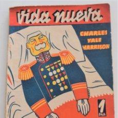 Libros antiguos: LOS GENERALES MUEREN EN LA CAMA - CHARLES YALE HARRISON - VIDA NUEVA Nº 9 - EDITORIAL FENIX 1933. Lote 262582780