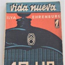 Libros antiguos: 10 HP - ILYA EHRENBURG - VIDA NUEVA Nº 3 - EDITORIAL FENIX 1932. Lote 262583295