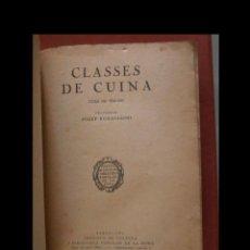 Libros antiguos: CLASSES DE CUINA. CURS DE 1930-1931. JOSEP RONDISSONI.. Lote 262595040