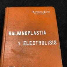 Libros antiguos: GALVANOPLASTIA Y ELECTRÓLISIS. (MANUALES SOLER ; 62), RICARDO YESARES BLANCO.. Lote 262626040
