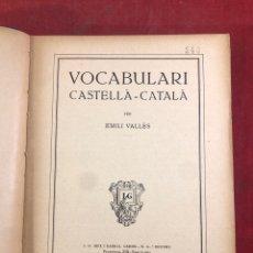 Libros antiguos: VOCABULARI CASTELLA CATALA EMILI VALLES 1935. Lote 262689645