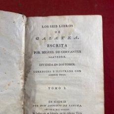 Libros antiguos: LOS SEIS LIBROS DE GALATEA ESCRITA POR MIGUEL DE CERVANTES TOMO 1 - 3 LIBROS. Lote 262710065