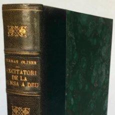 Libros antiguos: EXCITATORI DE LA PENSA A DEU. - OLIVER, BERNAT.. Lote 262714370