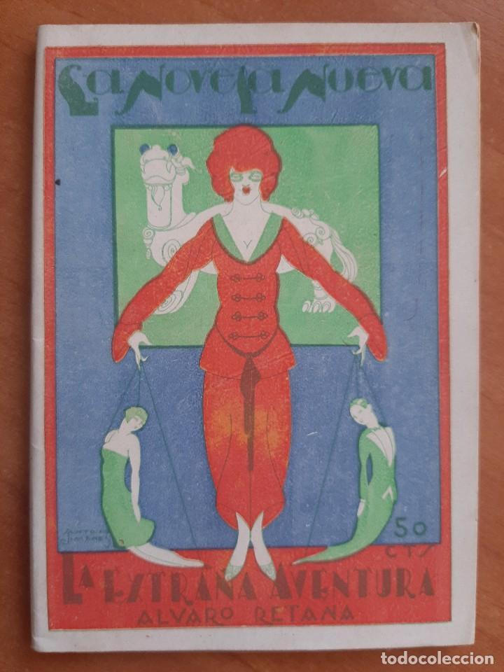 1ª EDICIÓN ? 1926 LA EXTRAÑA AVENTURA - ALVARO RETANA (Libros Antiguos, Raros y Curiosos - Literatura - Otros)