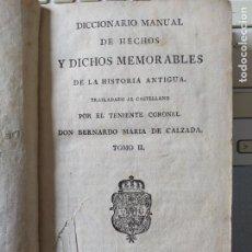 Libros antiguos: TOMO 2 DEL DICCIONARIO DE HECHOS Y DICHOS MEMORABLES DE LA HISTORIA, BERNARDO DE CALZADA, 1794. Lote 262847940