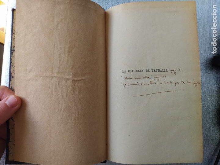 Libros antiguos: Folletin, La estrella de Vandalia, Fernan Caballero, 1908. Imprenta Barcelonesa, buen estado. - Foto 7 - 262854025