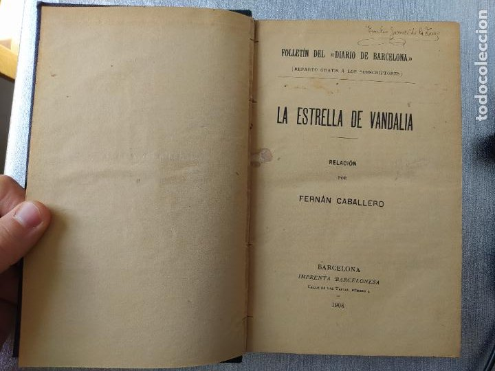 Libros antiguos: Folletin, La estrella de Vandalia, Fernan Caballero, 1908. Imprenta Barcelonesa, buen estado. - Foto 8 - 262854025