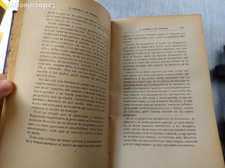 Libros antiguos: Folletin, La estrella de Vandalia, Fernan Caballero, 1908. Imprenta Barcelonesa, buen estado. - Foto 10 - 262854025
