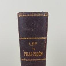 Libri antichi: EL PRACTICÓN, POR ANGEL MURO. TRATADO COMPLETO DE COCINA. AÑO 1896. Lote 263012215
