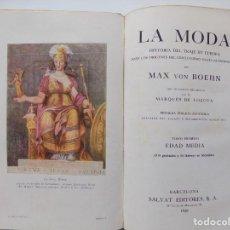 Libros antiguos: LIBRERIA GHOTICA. MAX VON BOEHN.LA MODA.HISTORIA DEL TRAJE EN EUROPA .EDAD MEDIA.1928.MUY ILUSTRADO.. Lote 263035550