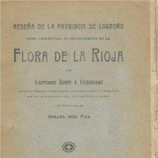 Libros antiguos: RESEÑA DE LA PROVINCIA DE LOGROÑO. ILDEFONSO ZUBÍA E ICAZURIAGA. 1921. LA RIOJA. Lote 263068655