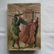 Libros antiguos: STANLEY J. WEYMAN. TZERCLAS EL AVENTURERO. 1933. PRIMERA EDICIÓN.. Lote 263075735