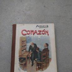 Libros antiguos: CORAZÓN. DIARIO DE UN NIÑO. EDMUNDO DE AMICIS. LIBRERÍA Y CASA EDITORIAL HERNANDO.. Lote 263103125