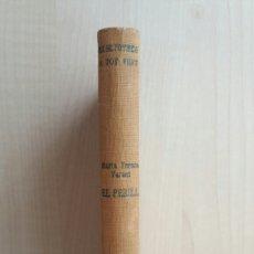 Libros antiguos: EL PERILL. MARIA TERESA VERNET. PROA, A TOT VENT, PRIMERA EDICIÓN, 1930. CATALÁN.. Lote 263119135