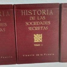 Libros antiguos: HISTORIA DE LAS SOCIEDADES SECRETAS - ESPAÑA - MASONERIA - 3 TOMOS - COMPLETA - VICENTE DE LA FUENTE. Lote 263167255