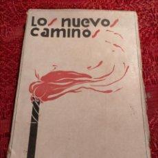 Libros antiguos: LOS NUEVOS CAMINOS POR ALBERTO GHIRALDO EDITORIAL MUNDO LATINO MADRID. Lote 263209270