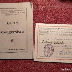 Libros antiguos: GUIA DEL CONGRESISTA Y ENTRADA, PRIMER CONGRESO NACIONAL DE SECRETARIOS ESPAÑA 1928 ZARAGOZA. Lote 263553765
