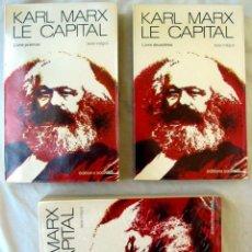 Libros antiguos: LE CAPITAL - 3 TOMOS - KARL MARX - EDITIONS SOCIALES 1976 PARIS - EN FRANCÉS - VER INDICES. Lote 263583880