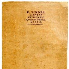 Livres anciens: PEDRO VINDEL, LIBRERO ANTICUARIO, DESIDERATA, IMPRESO DE 14 PP. BIBLIOFILIA, CIRCA 1910. Lote 263634335
