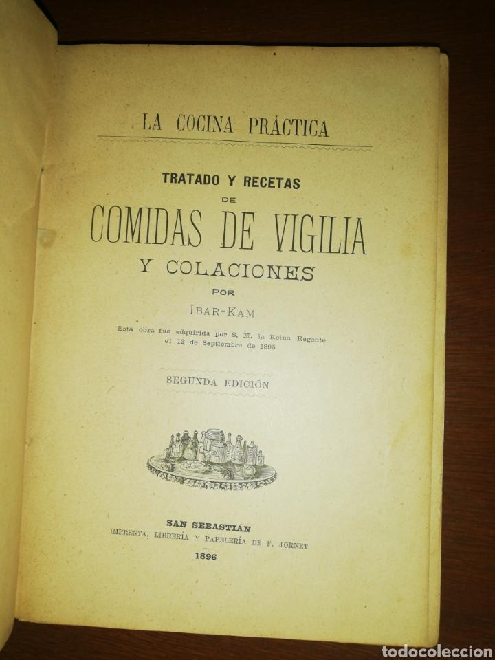 LA COCINA PRÁCTICA TRATADO Y RECETAS DE COMIDAS DE VIGILIA Y COLACIONES, IBAR-KAM, LIB. DE JORNET (Libros Antiguos, Raros y Curiosos - Cocina y Gastronomía)