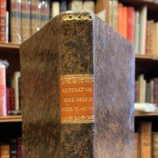 Libros antiguos: LOS SEPULCROS DEL SIGLO DIEZ Y OCHO Ó BIOGRAFÍA DE LOS HOMBRE MÁS CÉLEBRES DEL SIGLO PASADO. Lote 263665860