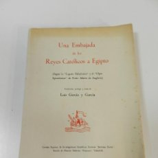 Libros antiguos: UNA EMBAJADA DE LOS REYES CATOLICOS A EGIPTO-SEGUN LA LEGATIO BABYLONICA DE PEDRO MARTIR DE ANGLERIA. Lote 263666725