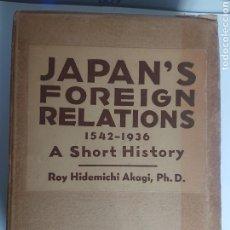 Libros antiguos: LIBRO JAPAN'S FOREIGN RELATIONS 1542-1936 A SHORT HISTORY ROY HIDEMICHI AKAGI, PH. D. Lote 263684725