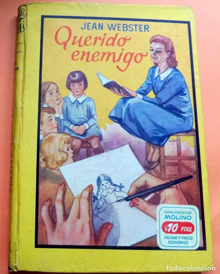 QUERIDO ENEMIGO - JEAN WEBSTER - LECTURAS JUVENILES Nº 67 - ED. MOLINO - ARGENTINA (Libros Antiguos, Raros y Curiosos - Literatura Infantil y Juvenil - Otros)