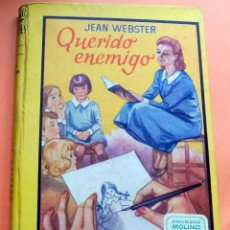 Libros antiguos: QUERIDO ENEMIGO - JEAN WEBSTER - LECTURAS JUVENILES Nº 67 - ED. MOLINO - ARGENTINA. Lote 263789595