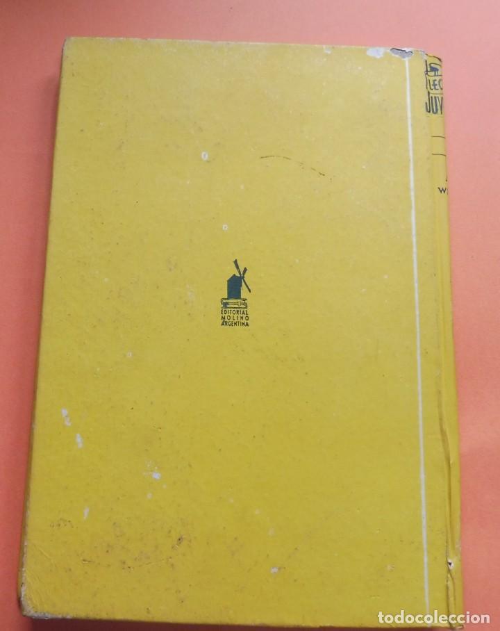 Libros antiguos: QUERIDO ENEMIGO - JEAN WEBSTER - LECTURAS JUVENILES nº 67 - ED. MOLINO - ARGENTINA - Foto 2 - 263789595
