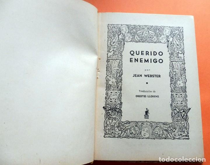 Libros antiguos: QUERIDO ENEMIGO - JEAN WEBSTER - LECTURAS JUVENILES nº 67 - ED. MOLINO - ARGENTINA - Foto 5 - 263789595