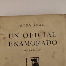 Libros antiguos: UN OFICIAL ENAMORADO. STENDHAL. 1918. 1 PARTE. EDITOR RAFAEL CARO RAGGIO.. Lote 264071000