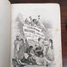Libros antiguos: ANTIGUO LIBRO DE HISTORIA DE LAS MISIONES, CON MAGNÍFICOS GRABADOS. Lote 264073520