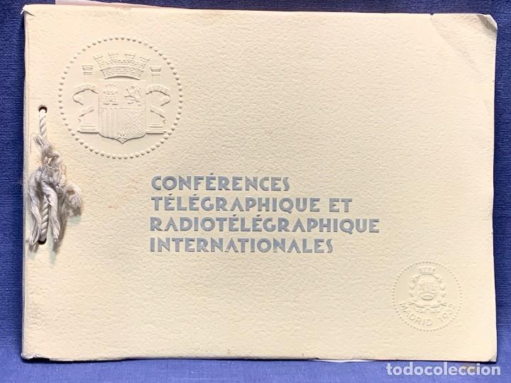 LIBRO CONFERENCES TELEGRAPHIQUE ET RADIOTELEGRAPHIQUE INTERNATIONALES MADRID RADIO 1932 24X32CMS (Libros Antiguos, Raros y Curiosos - Ciencias, Manuales y Oficios - Otros)