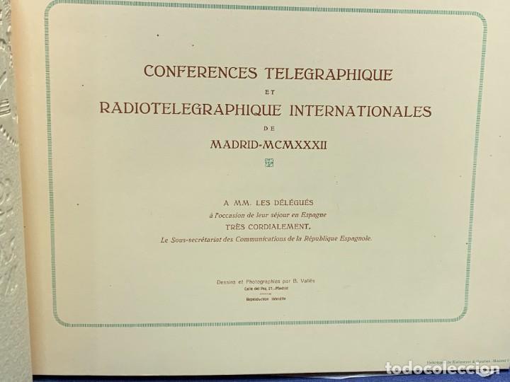 Libros antiguos: LIBRO CONFERENCES TELEGRAPHIQUE ET RADIOTELEGRAPHIQUE INTERNATIONALES MADRID RADIO 1932 24X32CMS - Foto 12 - 264161280