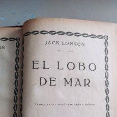 Libros antiguos: EL LOBO DE MAR. JACK LONDON VALENCIA, ED. PROMETEO LITERATURA AMERICANA - TELA. Lote 264244856