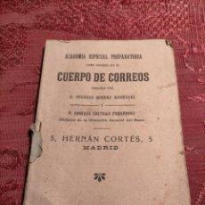 Libros antiguos: ACADEMIA ESPECIAL PREPATATORIA PARA INGRESO EN EL CUERPO DE CORREOS 1915 EDUARDO MORENO RODRIGUEZ. Lote 264275932