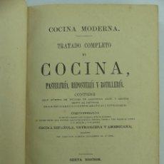 Libri antichi: COCINA MODERNA TRATADO COMPLETO DE COCINA PASTELERIA REPOSTERIA Y BOTILLERIA. Lote 264423194