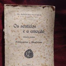 Libros antiguos: 1909. LOS SENTIDOS Y LA EMOCIÓN EN ALGUNOS POETAS PORTUGUESES Y BRASILEÑOS.. Lote 264423659
