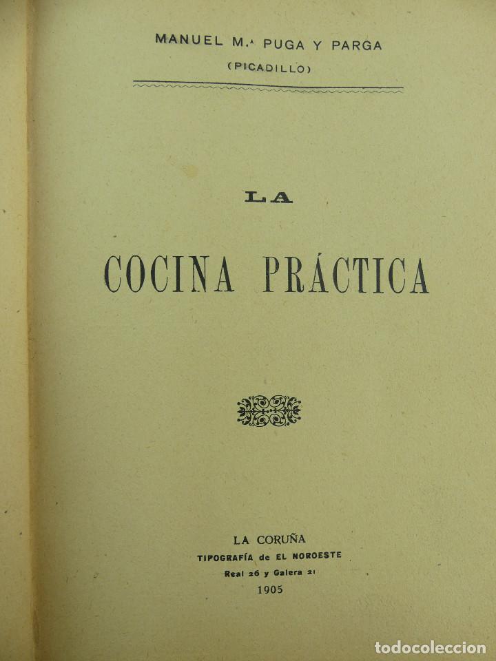 LA COCINA PRACTICA LA CORUÑA AÑO 1905 (Libros Antiguos, Raros y Curiosos - Cocina y Gastronomía)